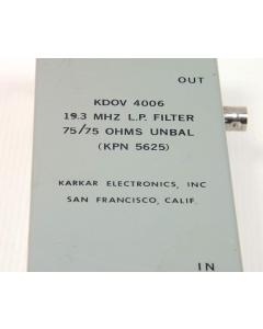 KARKAR ELECTRONICS - KDOV4006 - FILTERS, 19.3 MHZ L.P. 75-OHM